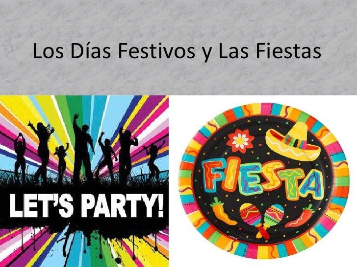 Los Días Festivos y Las Fiestas<br />