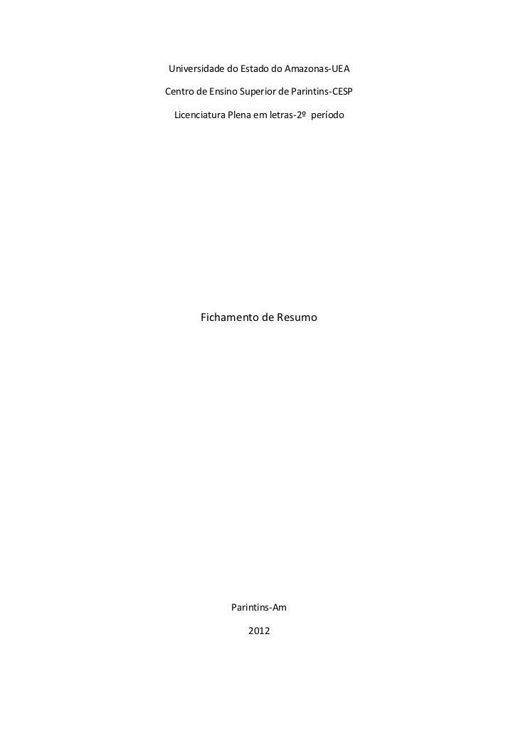 Universidade do Estado do Amazonas-UEACentro de Ensino Superior de Parintins-CESP  Licenciatura Plena em letras-2º período...