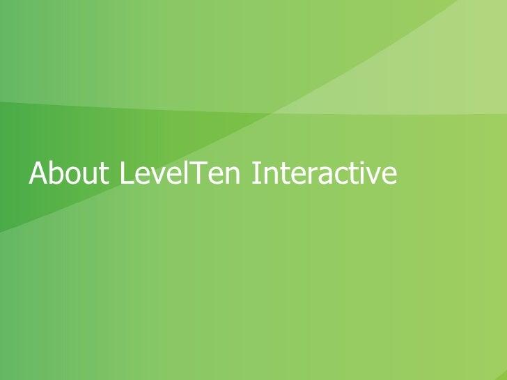 LevelTen Interactive Capabilities Presentation