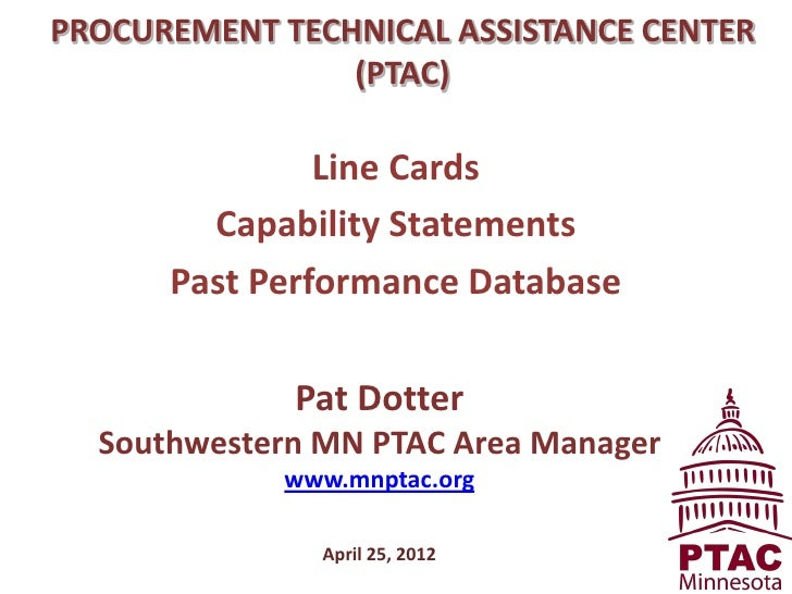 PROCUREMENT TECHNICAL ASSISTANCE CENTER                (PTAC)               Line Cards        Capability Statements      P...
