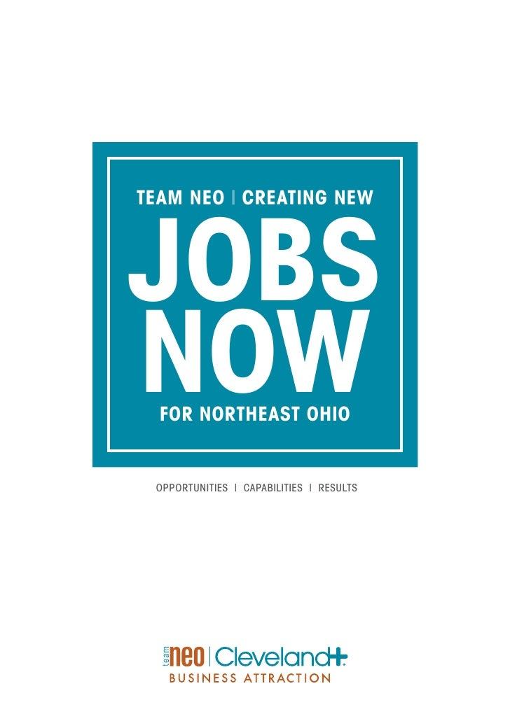 TEAM NEO | CREATING NEW    JOBS NOW   FOR NORTHEAST OHIO    OPPORTUNITIES | CAPABILITIES | RESULTS