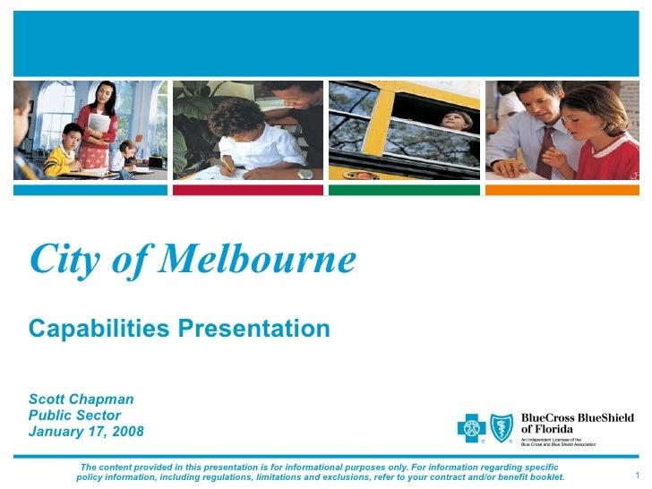 City of Melbourne   Capabilities Presentation Scott Chapman Public Sector January 17, 2008