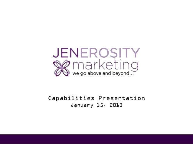 Capabilities Presentation     January 15, 2013