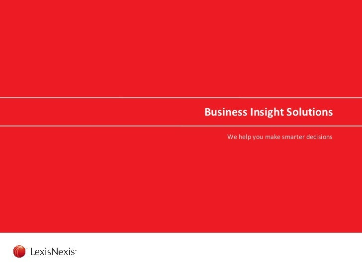 We help you make smarter decisions Business Insight Solutions