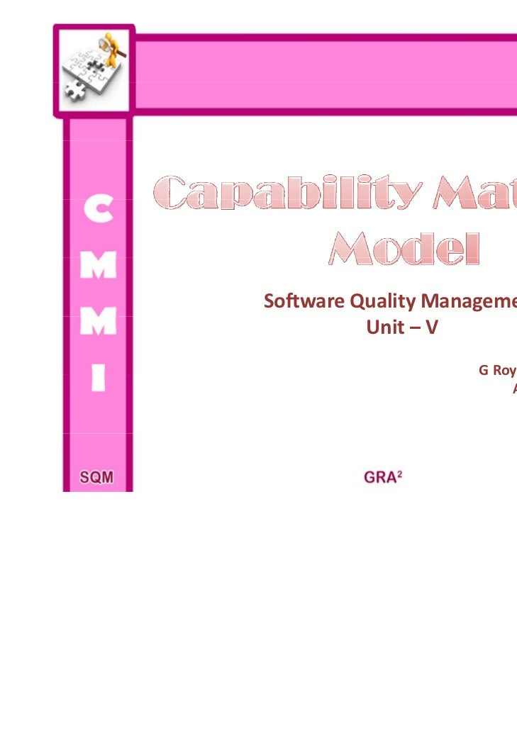 Software Quality Management          Unit – V                    G oy to y                    G Roy Antony Arnold         ...