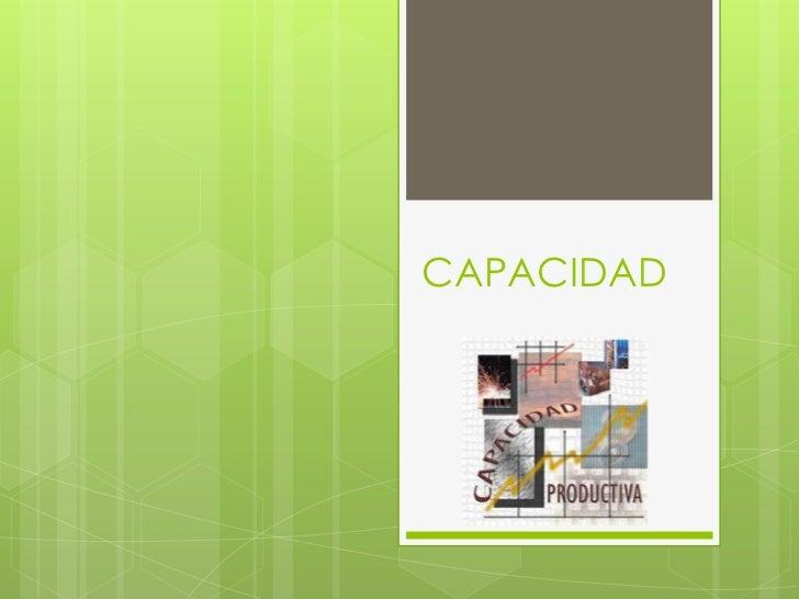 CAPACIDAD<br />