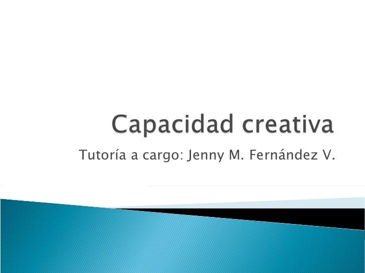 Tutoría a cargo: Jenny M. Fernández V.