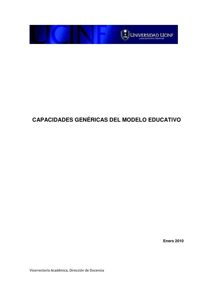 CAPACIDADES GENÉRICAS DEL MODELO EDUCATIVO                                         Enero 2010