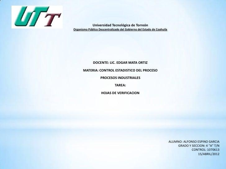 Universidad Tecnológica de TorreónOrganismo Público Descentralizado del Gobierno del Estado de Coahuila              DOCEN...