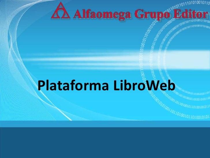 Plataforma LibroWeb<br />
