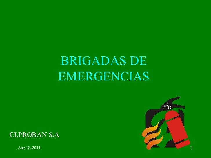 BRIGADAS DE EMERGENCIAS CI.PROBAN S.A