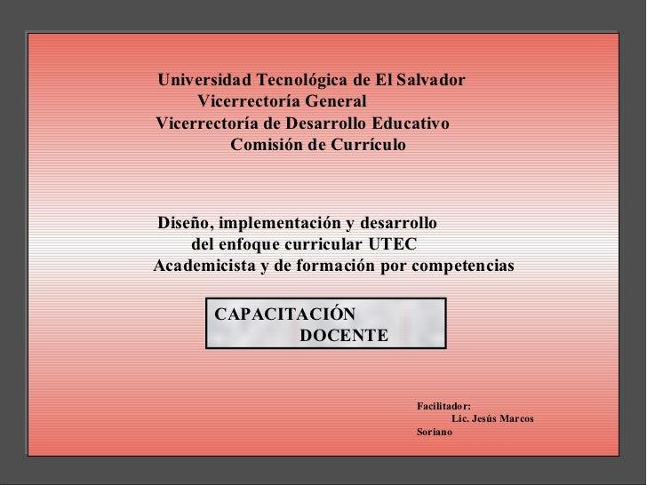 Universidad Tecnológica de El Salvador     Vicerrectoría GeneralVicerrectoría de Desarrollo Educativo         Comisión de ...