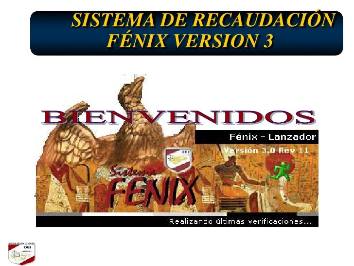 SISTEMA DE RECAUDACIÓN    FÉNIX VERSION 3