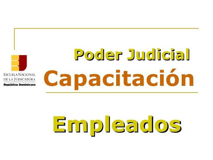 Capacitación Poder Judicial Empleados
