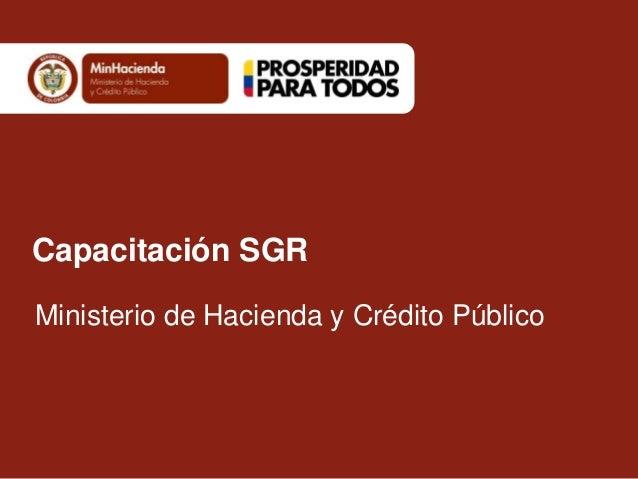 Capacitación SGR Ministerio de Hacienda y Crédito Público