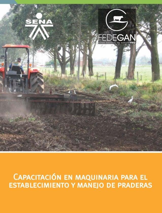 Capacitación en maquinaria para el establecimiento y manejo de praderas