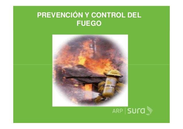 PREVENCIÓN Y CONTROL DEL FUEGO ARP SURA
