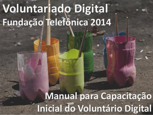 Capacitação - Voluntariado Digital FT 2014