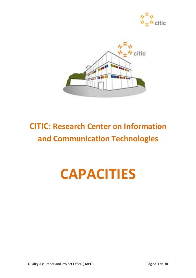 Quality Assurance and Project Office (QAPO) Página 1 de 70CITIC: Research Center on Informationand Communication Technolog...