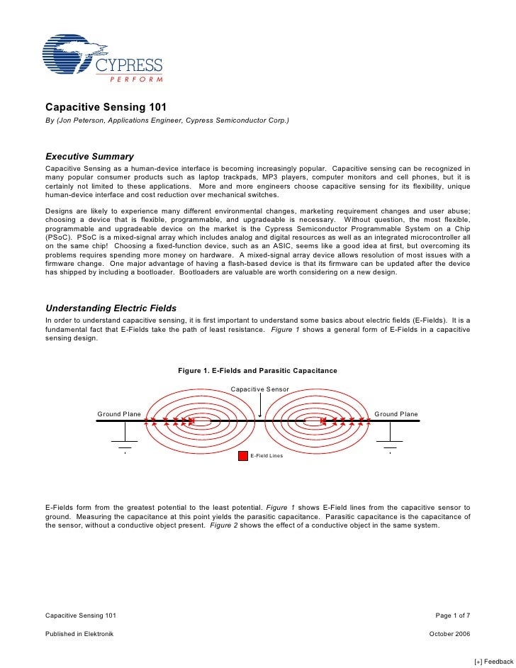 Capacitive Sensing 101 By (Jon Peterson, Applications Engineer, Cypress Semiconductor Corp.)    Executive Summary Capaciti...