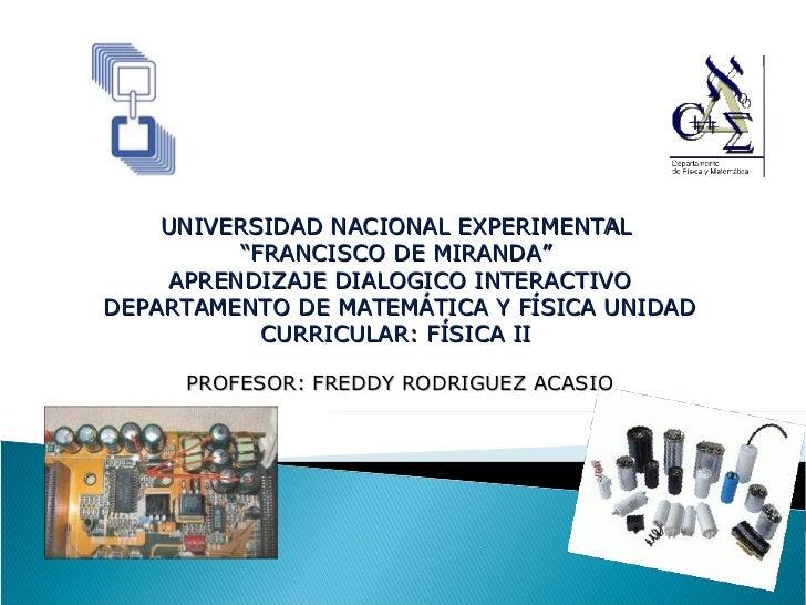 """UNIVERSIDAD NACIONAL EXPERIMENTAL  """" FRANCISCO DE MIRANDA""""  APRENDIZAJE DIALOGICO INTERACTIVO DEPARTAMENTO DE MATEMÁTICA Y..."""