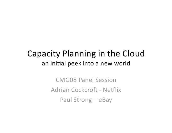 Capacity Planning for Cloud Computing