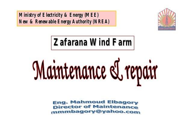 Ministry of Electricity & Energy (MEE)New & Renewable Energy Authority (NREA)              Zafarana Wind Farm