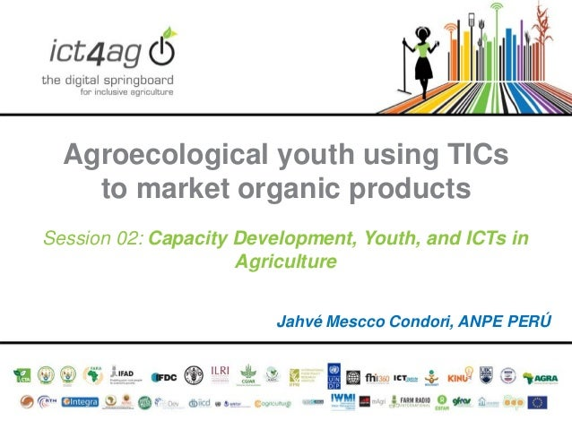 Agroecological youth using TICs to market organic products