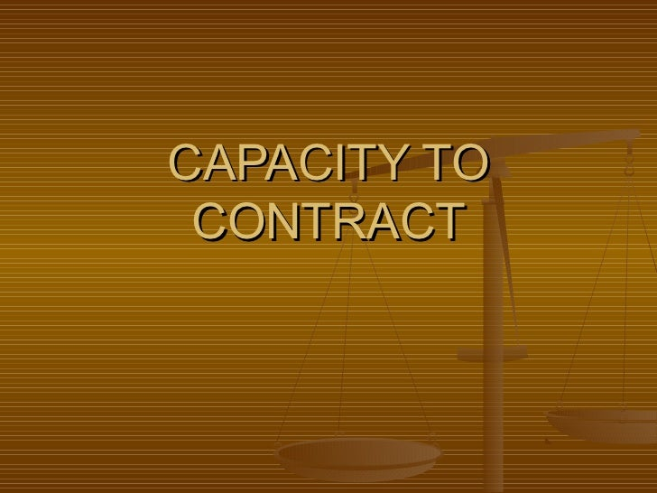 Capacityto contract