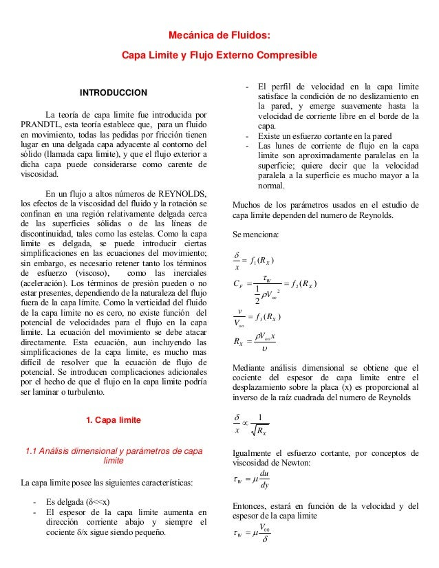 Mecánica de Fluidos: Capa Limite y Flujo Externo Compresible INTRODUCCION La teoría de capa limite fue introducida por PRA...