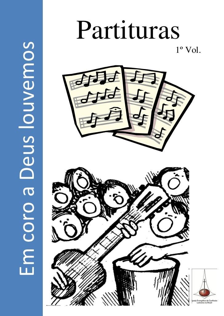 Em coro a Deus louvemos        Partituras                     1º Vol.