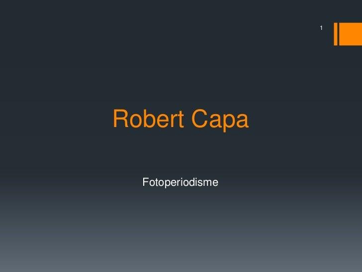1Robert Capa  Fotoperiodisme