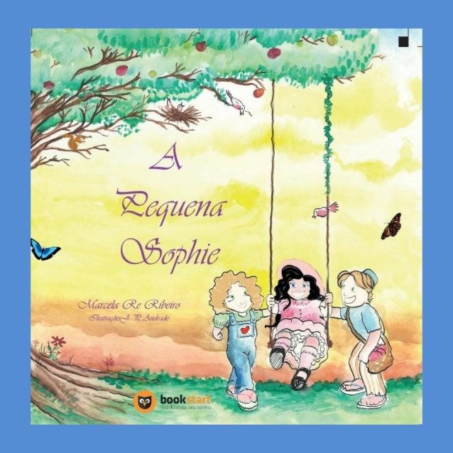 BOOK TRAILER A Pequena Sophie Transformando vidas, tocando nosso coração!