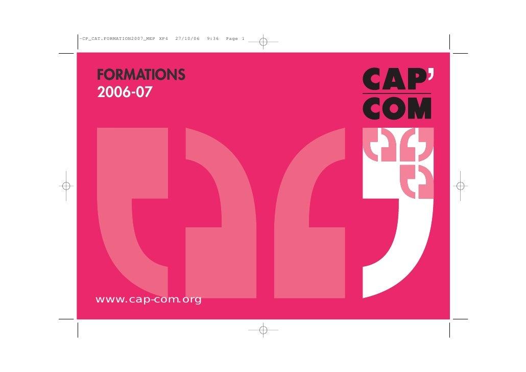 FORMATIONS 2006-07     www.cap-com.org   1