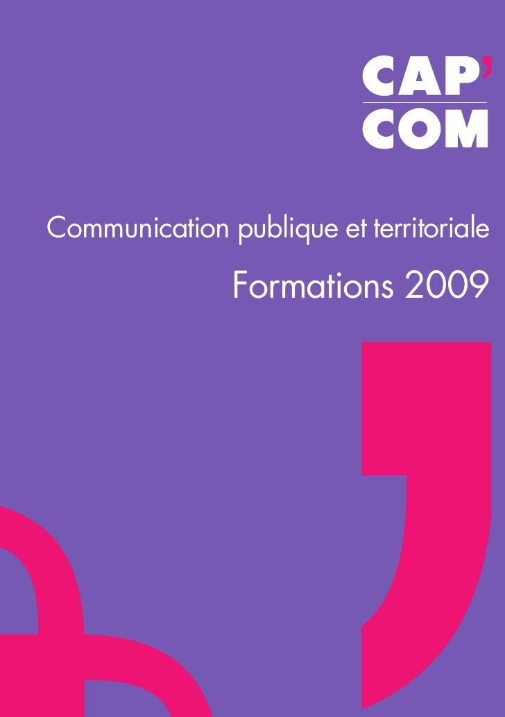 Communication publique et territoriale                 Formations 2009