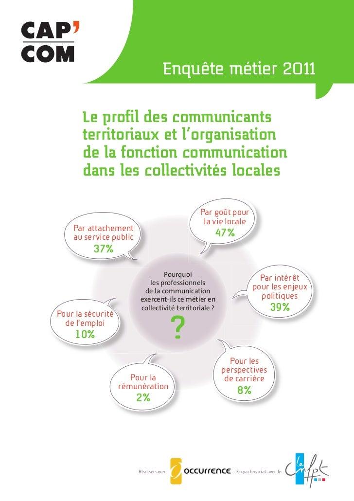 """""""Le profil des communicants territoriaux et l'organisation de la fonction communication dans les collectivités locales"""" - enquête métier 2011"""