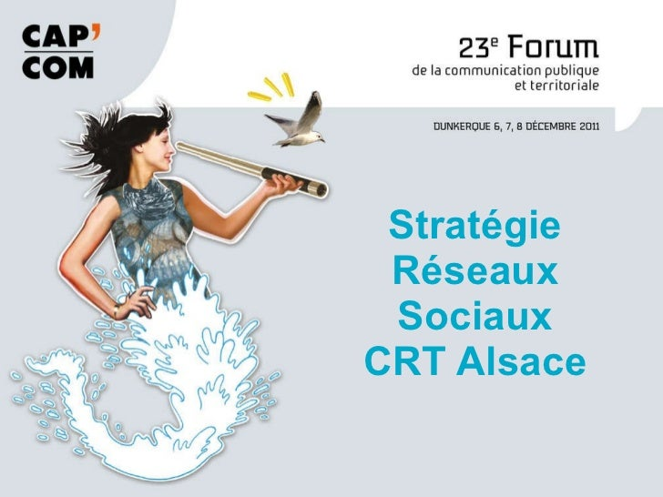 Stratégie Réseaux Sociaux CRT Alsace