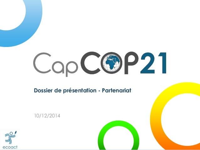 Dossier de présentation - Partenariat 10/12/2014