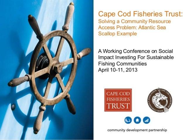 Case Study: Cape Cod Fisheries Trust