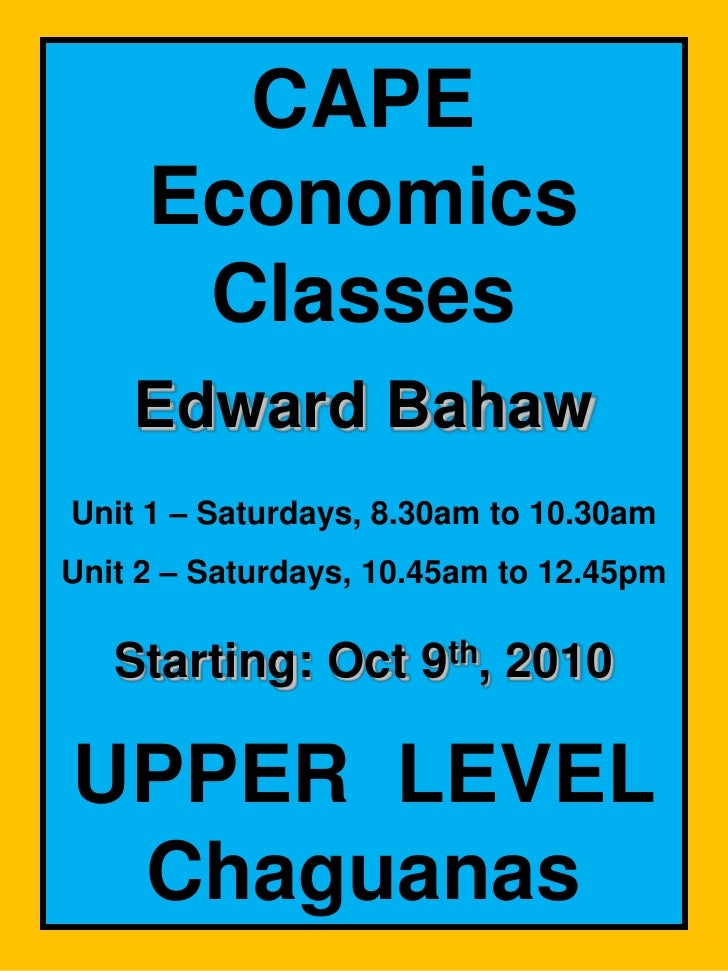 CAPE ECONOMICS SATURDAY CLASSES AT UPPER LEVEL