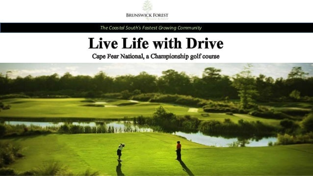 Live Life with Drive at Cape Fear National