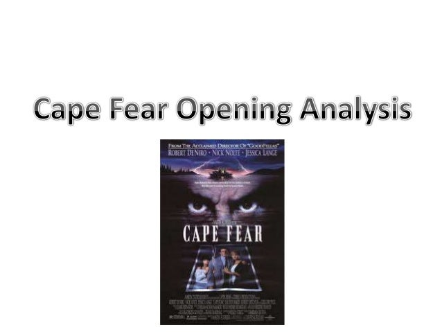 Cape fear opening analysis