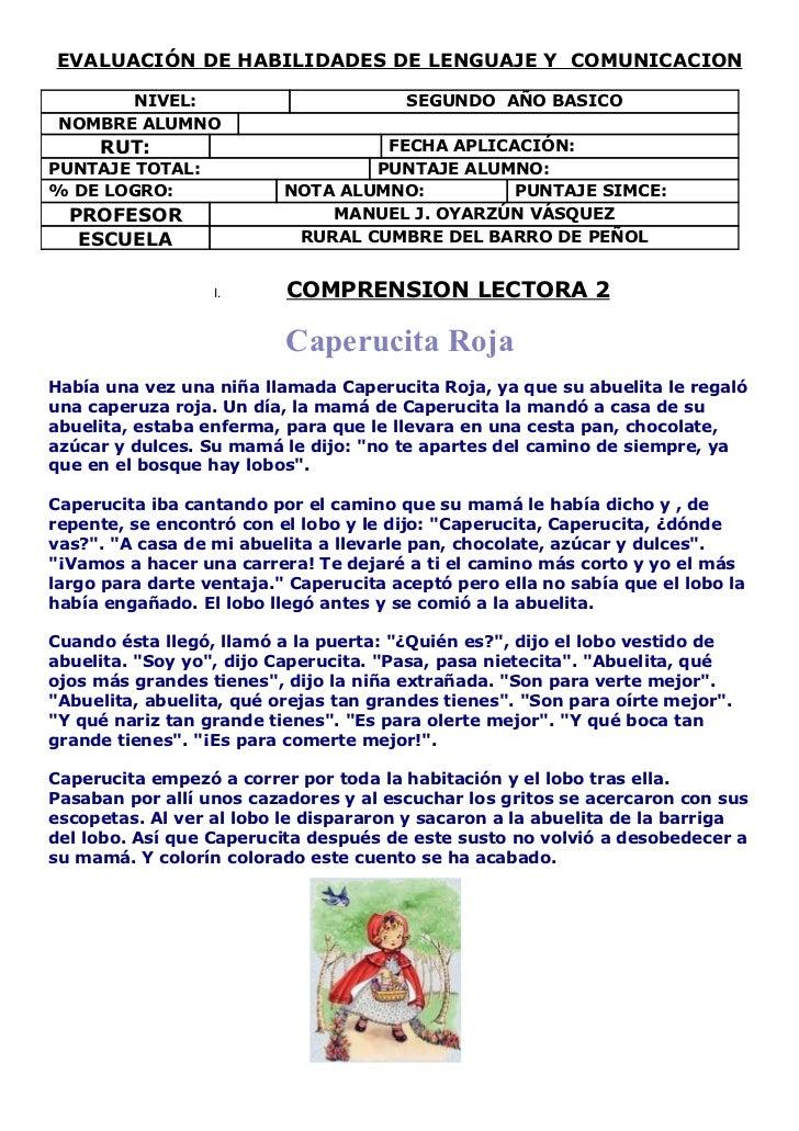 EVALUACIÓN DE HABILIDADES DE LENGUAJE Y COMUNICACION       NIVEL:                           SEGUNDO AÑO BASICO NOMBRE ALUM...