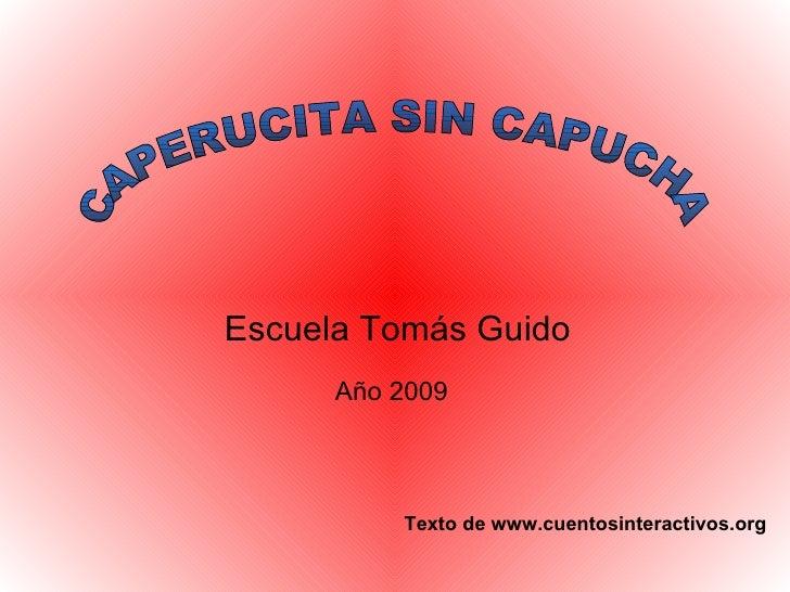 Caperucita Sin Capucha