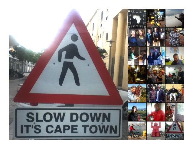 Slow Down, It's Cape Town