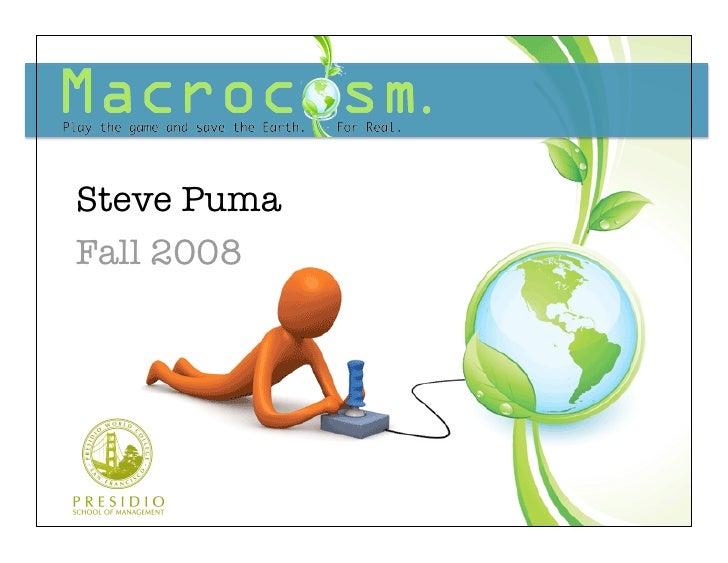 Macrocosm Venture Plan: Presentation