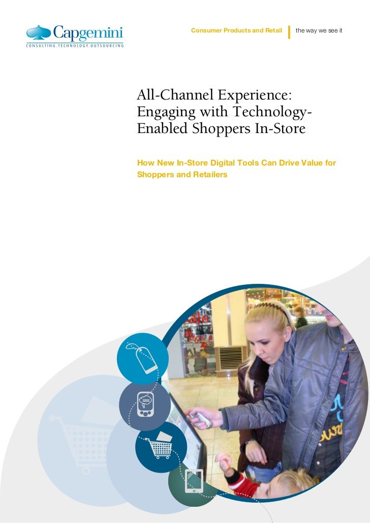 Capgemini All Channel Experience Tech-enabled Shoppers in Store