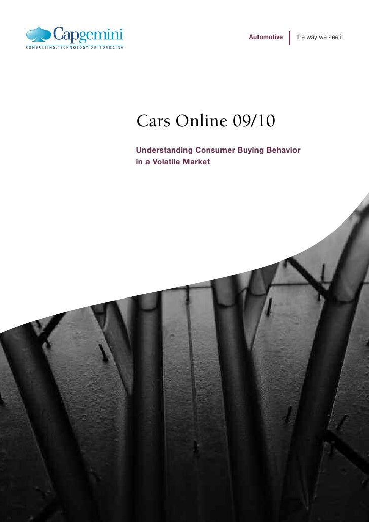 Automotive   the way we see it     Cars Online 09/10 Understanding Consumer Buying Behavior in a Volatile Market