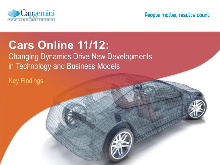 Key Findings Cars Online 11/12:  Changing Dynamics Drive New Developments  in Technology and Business Models