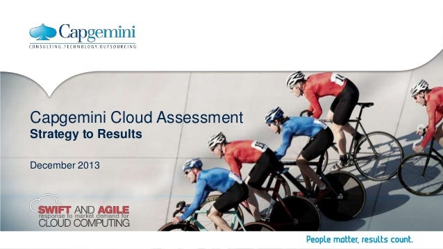 Capgemini Cloud Assessment Strategy to Results December 2013